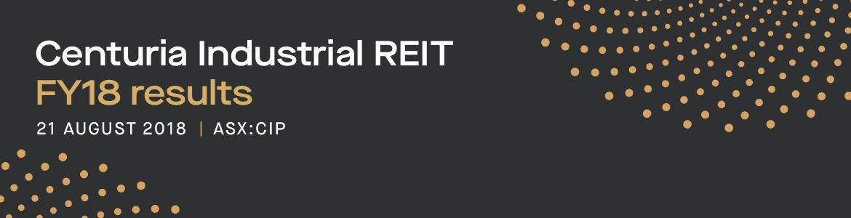 Centuria Industrial REIT (ASX:CIP) FY18 results